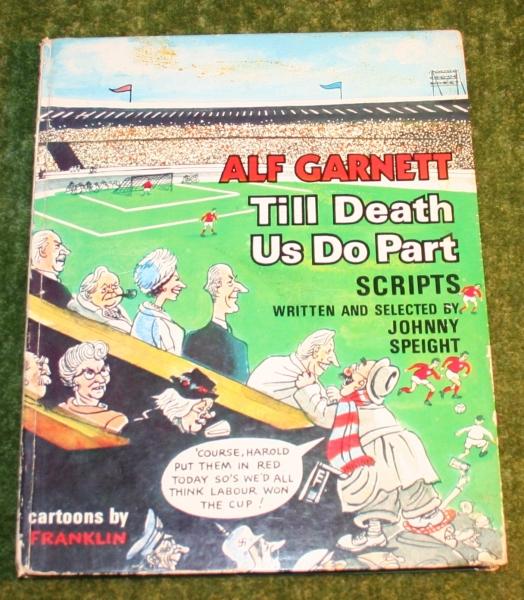 Alf Garnet scripts book
