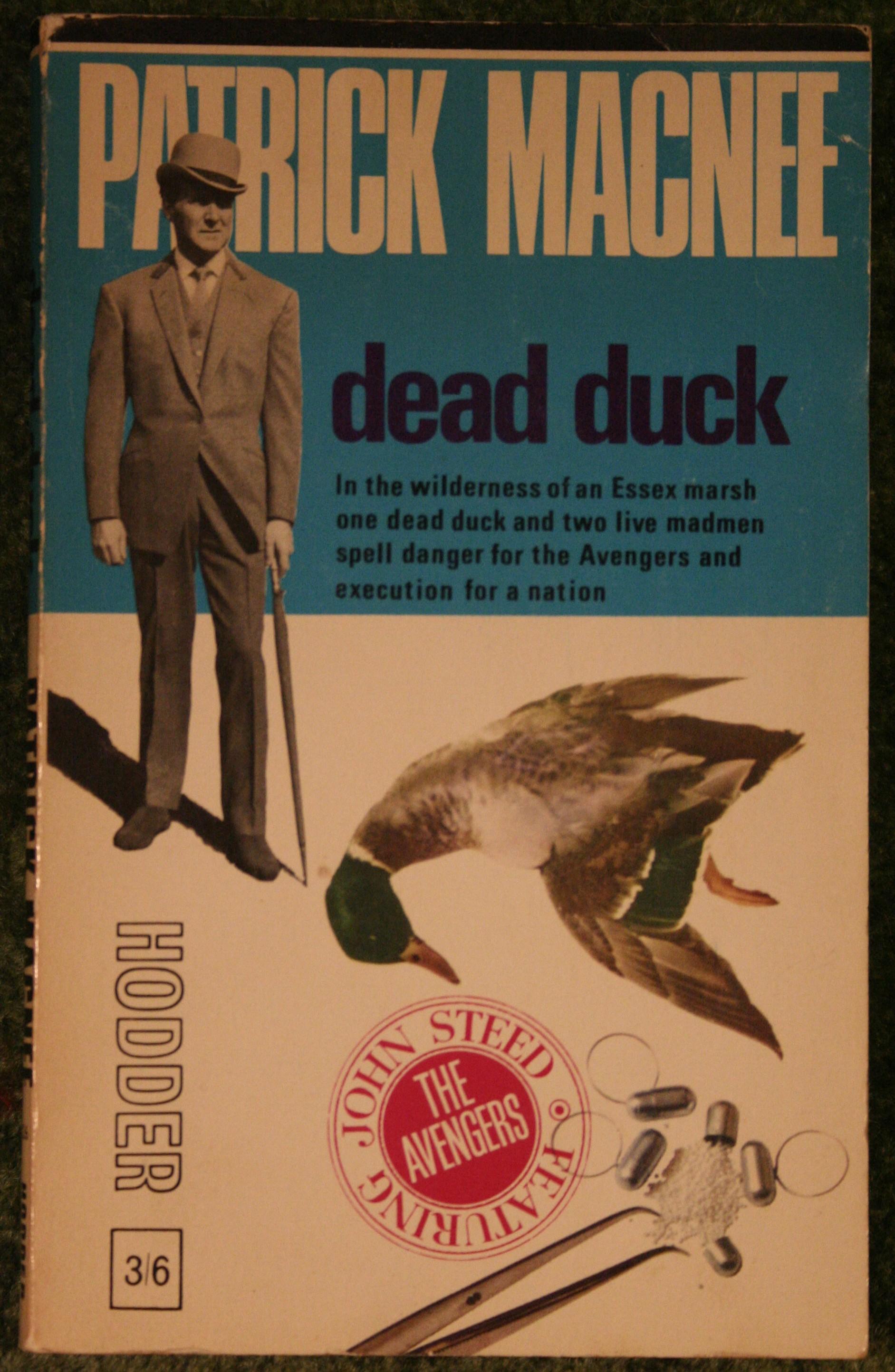 The Avengers  U2013 Dead Duck By Patrick Macnee  U0026 Peter Leslie